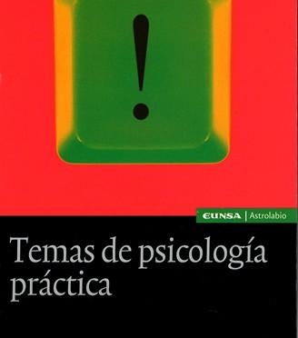 Temas de psicología práctica