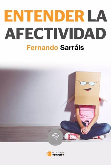 Entender la afectividad, por el Dr. Sarráis