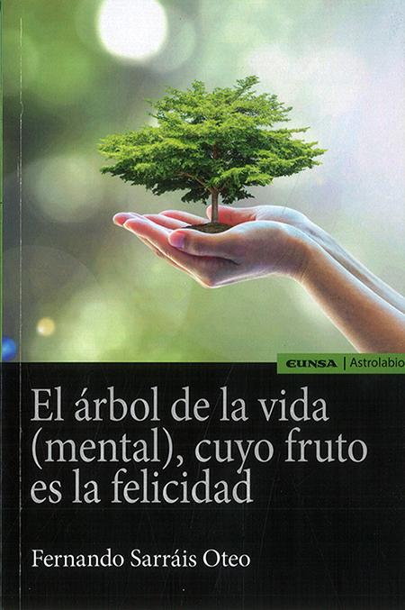 El árbol de la vida (mental) cuyo fruto es la felicidad
